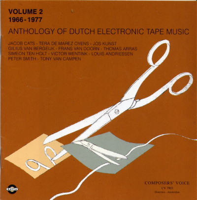 Anthology of Dutch Electronic Tape Music Volume 2: 1966-1977